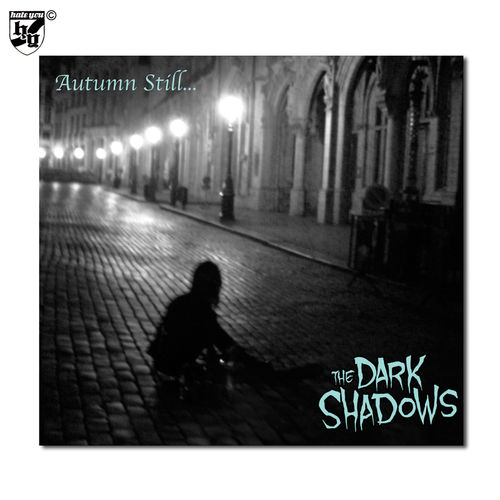 "THE DARK SHADOWS - ""autumn still…"" Digi CD"
