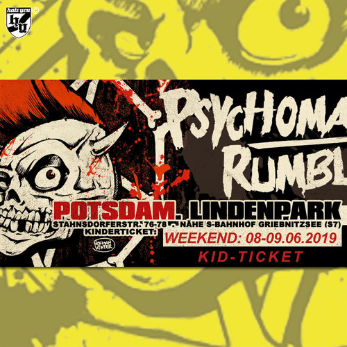 "FESTIVALTICKET ""PSYCHOMANIA RUMBLE No. 13""… WOCHENENDE ""KINDER"" (08-09.06.2019)"
