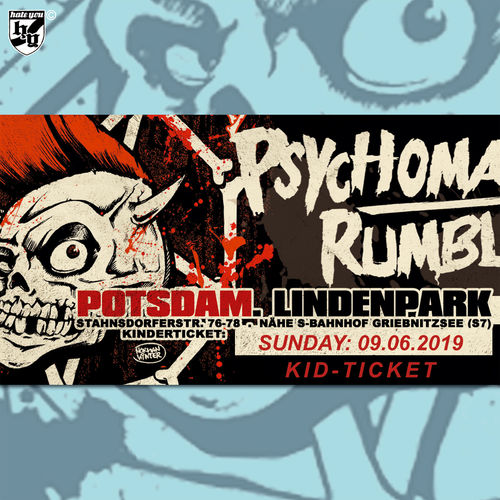 "FESTIVALTICKET ""PSYCHOMANIA RUMBLE No. 13""… SONNTAG ""KINDER"" (09.06.2019)"