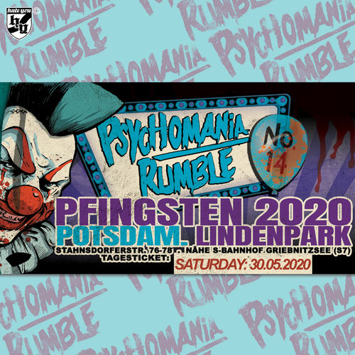 "FESTIVAL TICKET ""PSYCHOMANIA RUMBLE No. 14"" ... SATURDAY (22.05.2021)"